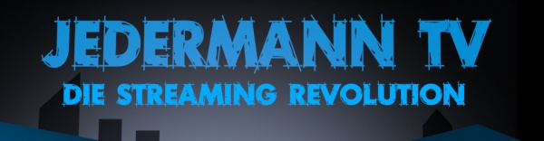 Jedermann TV - Die Streaming Revolution