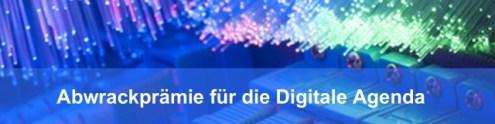 Abwrackprämie für die Digitale Agenda