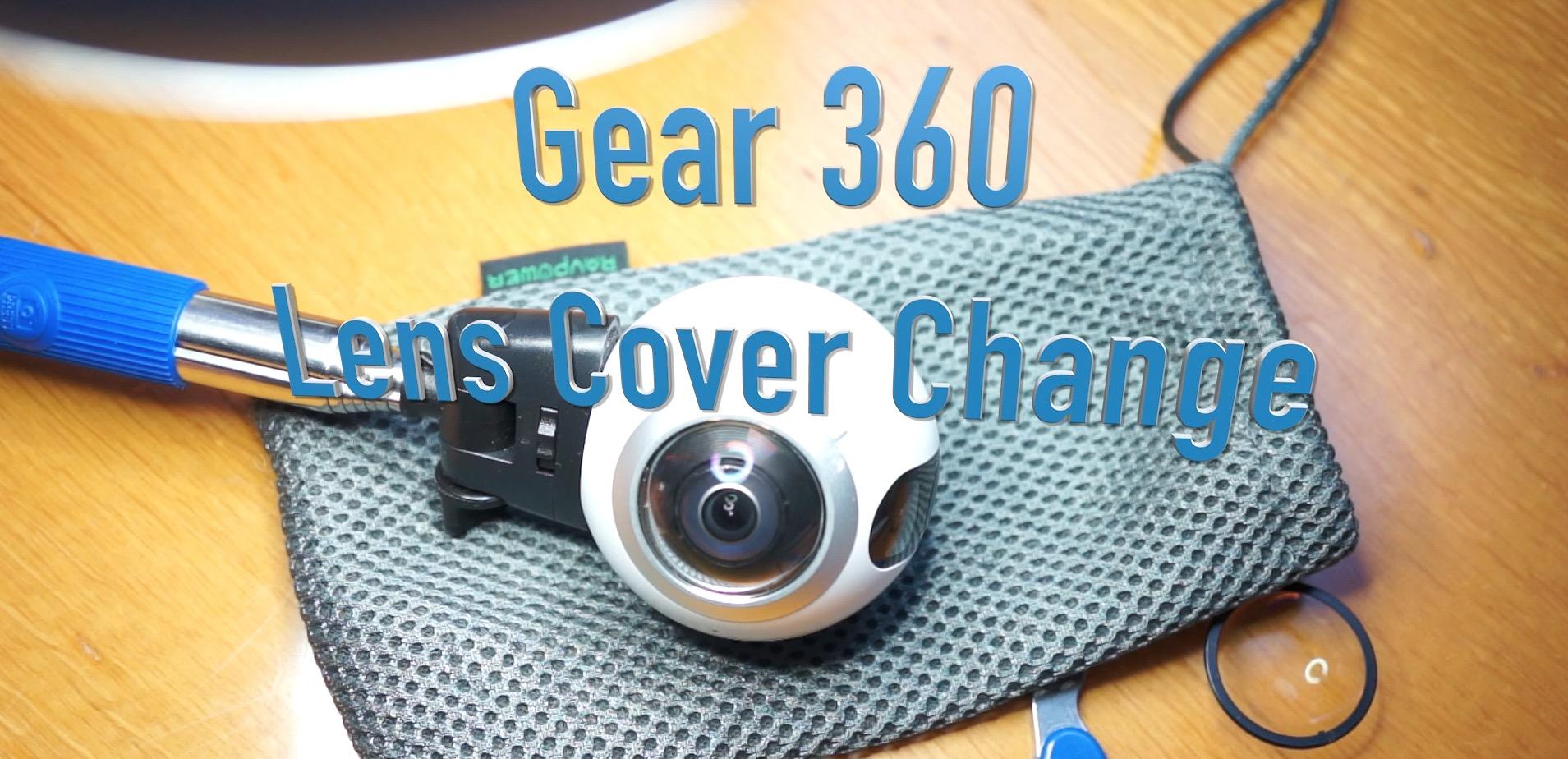 Samsung Gear 360 – Austausch defekter Linsenabdeckungen